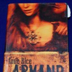 Libros de segunda mano: ARMAND, EL VAMPIRO. RICE, ANNE. Lote 195003885