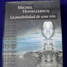 Libros de segunda mano: LA POSIBILIDAD DE UNA ISLA. HOUELLEBECQ, MICHEL. Lote 195010025