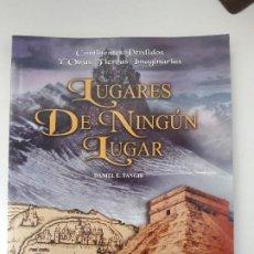 Libros de segunda mano: LUGARES DE NINGÚN LUGAR. DANIEL E. TANGIR. EDITORIAL: CÍRCULO LATINO, 2004.. Lote 195010578
