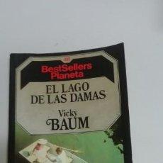 Libros de segunda mano: EL LAGO DE LAS DAMAS. VICKY BAUM. PLANETA,. Lote 195027056