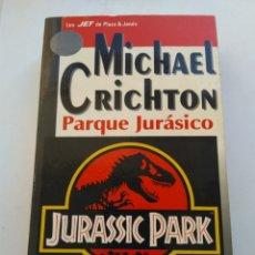 Libros de segunda mano: PARQUE JURÁSICO/MICHAEL CRICHTON. Lote 195055252