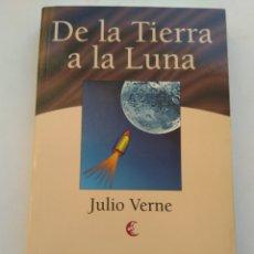 Libros de segunda mano: DE LA TIERRA A LA LUNA/JULIO VERNE. Lote 195056126