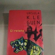 Libros de segunda mano: EL RELATO - ÚRSULA K. LE GUIN. MINOTAURO. MUY RARO. Lote 195091071