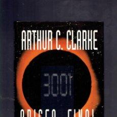Libros de segunda mano: 3001 ODISEA FINAL POR ARTHUR C.CLARKE EDICIONES PLAZA Y JANES 1 EDICION SEPTIEMBRE DE 1997. Lote 195099693