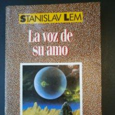 Libros de segunda mano: LA VOZ DE SU AMO - STANISLAV LEM . 1A EDICIÓN 1989 CLÁSICOS NEBULAE EDHASA .. Lote 195118436