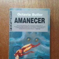 Libros de segunda mano: AMANECER, OCTAVIA BUTLER, XENOGENESIS, ULTRAMAR CIENCIA FICCION, 1989, PRIMERA EDICION. Lote 195124062