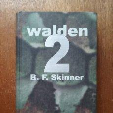 Libros de segunda mano: WALDEN 2, B F SKINNER, UTOPIAS CIRCULO DE LECTORES, 2000. Lote 195124893