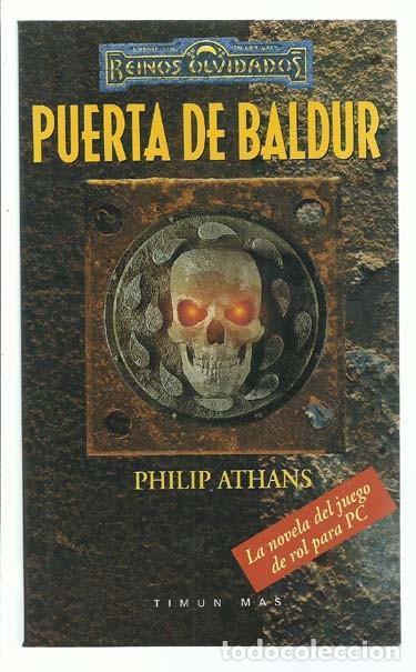 REINOS OLVIDADOS: PUERTA DE BALDUR, 1999, TIMUN MAS, IMPECABLE. COLECCIÓN A.T. (Libros de Segunda Mano (posteriores a 1936) - Literatura - Narrativa - Ciencia Ficción y Fantasía)