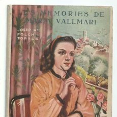 Libros de segunda mano: BIBLIOTECA PATUFET: LES MEMORIES DE MARIA VALLMARÍ, 1947, EDICIONS BAGUÑA. COLECCIÓN A.T.. Lote 195330433