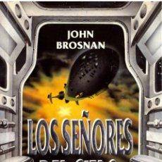 Libros de segunda mano: LOS SEÑORES DEL CIELO - JOHN BROSNAN; GRIJALBO, LA PUERTA DE PLATA. Lote 195334418