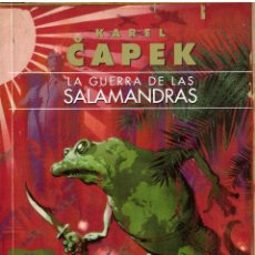 Libros de segunda mano: LA GUERRA DE LAS SALAMANDRAS - KAREL CAPEK; GIGAMESH. Lote 195334686