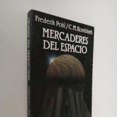 Libros de segunda mano: MERCADERES DEL ESPACIO, FREDERIK POHL, C. M. KORNBLUTH, MINOTAURO.. Lote 195335230
