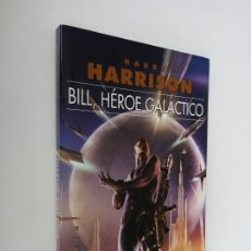 Libros de segunda mano: BILL, HÉROE GALÁCTICO, HARRY HARRISON. EDITA GIGAMESH. EJEMPLAR PROMOCIONAL.. Lote 195336182