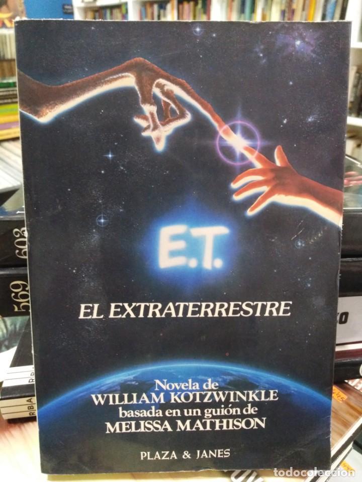 E. T. EL EXTRATERRESTRE - NOVELA BASADA EN EL GUIÓN - PLAZA Y JANÉS (Libros de Segunda Mano (posteriores a 1936) - Literatura - Narrativa - Ciencia Ficción y Fantasía)