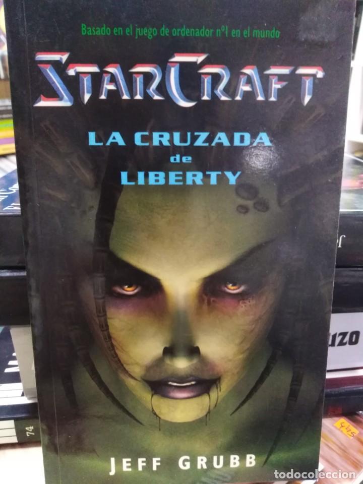 STAR CRAFT - LA CRUZADA DE LIBERTY - JEFF GRUBB - SOLARIS BOLSILLO (Libros de Segunda Mano (posteriores a 1936) - Literatura - Narrativa - Ciencia Ficción y Fantasía)