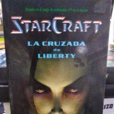 Libros de segunda mano: STAR CRAFT - LA CRUZADA DE LIBERTY - JEFF GRUBB - SOLARIS BOLSILLO . Lote 195367810