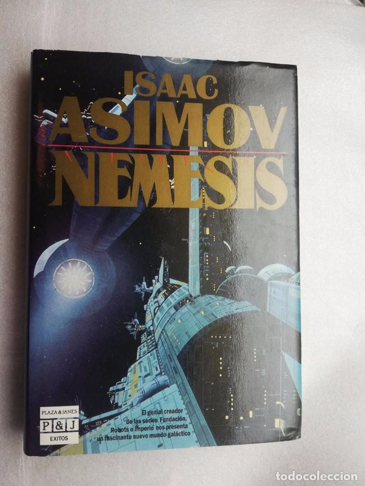 NEMESIS - ISAAC ASIMOV - EDITORIAL PLAZA JANES (Libros de Segunda Mano (posteriores a 1936) - Literatura - Narrativa - Ciencia Ficción y Fantasía)