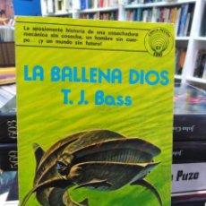 Libros de segunda mano: LA BALLENA DE DIOS - T. J. BASS - EDITORIAL EDAF - CIENCIA FICCIÓN . Lote 195369960