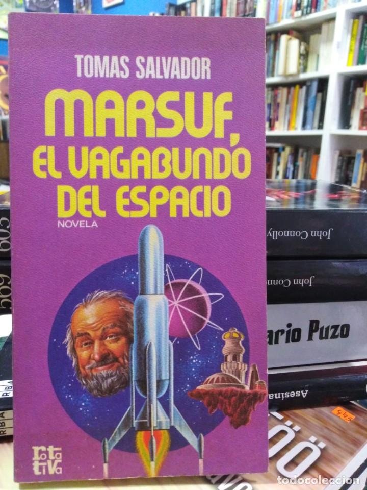 MARSUF, EL VAGABUNDO DEL ESPACIO - TOMÁS SALVADOR - CIENCIA FICCIÓN (Libros de Segunda Mano (posteriores a 1936) - Literatura - Narrativa - Ciencia Ficción y Fantasía)