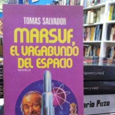 Libros de segunda mano: MARSUF, EL VAGABUNDO DEL ESPACIO - TOMÁS SALVADOR - CIENCIA FICCIÓN . Lote 195374786