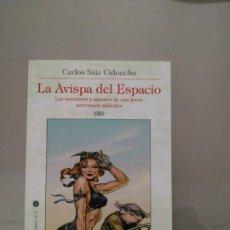 Libros de segunda mano: LA AVISPA DEL ESPACIO - CARLOS SÁIZ CIDONCHA. LA BIBLIOTECA DEL LABERINTO. Lote 289670198