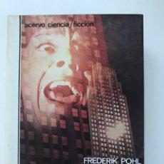 Libros de segunda mano: LOS AÑOS DE LA CIUDAD. FREDERIK POHL . Lote 195403276