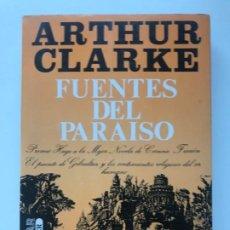Libros de segunda mano: FUENTES DEL PARAISO. ARTHUR CLARKE. Lote 195405336