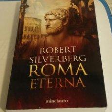 Libros de segunda mano: ROMA ETERNA / SILVERBERG, ROBERT. Lote 195409848