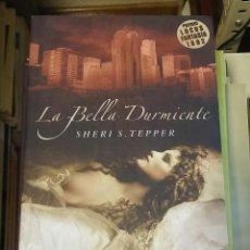 Libros de segunda mano: LA BELLA DURMIENTE / TEPPER, SHERI S.. Lote 195410353