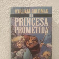 Libros de segunda mano: LIBRO LA PRINCESA PROMETIDA WILLIAM GOLDMAN. Lote 195436810