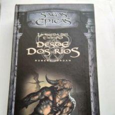Libros de segunda mano: DESDE DOS RIOS/ROBERT JORDAN. Lote 195439162