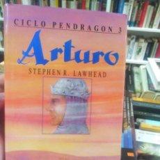 Libros de segunda mano: ARTURO. CICLO PENDRAGON 3 - STEPHEN R. LAWHEAD - TIMUN MAS . Lote 195464928