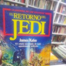 Libros de segunda mano: EL RETORNO DEL JEDI - JAMES KAHN - STAR WARS - LA GUERRA DE LAS GALAXIAS. Lote 195466847