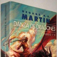Libros de segunda mano: DANZA DE DRAGONES 2 - CANCION DE HIELO Y FUEGO 5 - GEORGE R.R.MARTIN. Lote 195469150