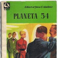 Libros de segunda mano: PLANETA 54. Lote 195735607