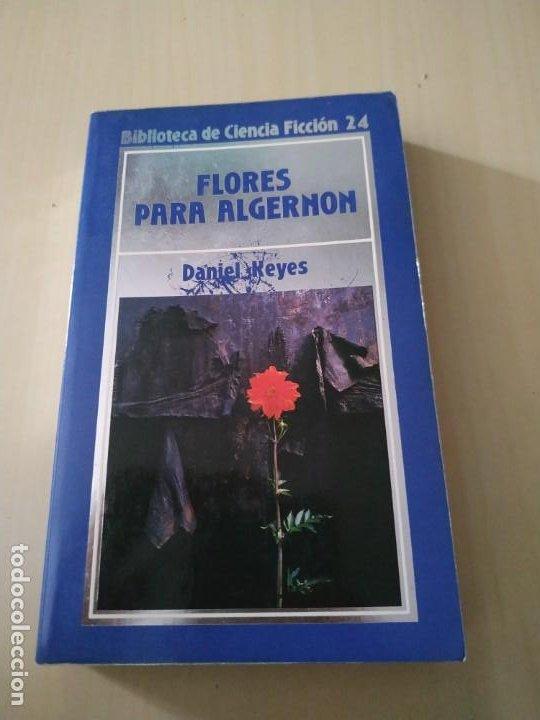 FLORES PARA ALGERNON - DANIEL KEYES. ORBIS (Libros de Segunda Mano (posteriores a 1936) - Literatura - Narrativa - Ciencia Ficción y Fantasía)