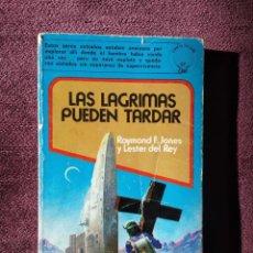 Libros de segunda mano: LAS LÁGRIMAS PUEDEN TARDAR, RAYMOND F. JONES Y LESTER DEL REY - ED. EDAF 1980. Lote 196734555