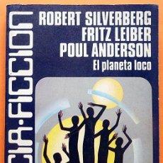 Libros de segunda mano: EL PLANETA LOCO - ROBERT SILVERBERG Y OTROS - CARALT (CIENCIA FICCIÓN Nº 10) - 1977-VER INDICE-NUEVO. Lote 197567817