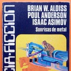 Libros de segunda mano: SONRISAS DE METAL - BRIAN W. ALDISS Y OTROS - CARALT (CIENCIA FICCIÓN Nº 15) - 1977 - VER INDICE. Lote 197570265