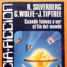 Libros de segunda mano: CUANDO FUIMOS A VER EL FIN DEL MUNDO-R.SILVERBERG Y + -CARALT(CIENCIAFICCIÓN Nº23)-1978-INDICE-NUEVO. Lote 197578386