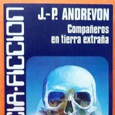 Libros de segunda mano: COMPAÑEROS EN TIERRA EXTRAÑA-J.P. ANDREVON Y OTROS-CARALT (CIENCIA FICCIÓN Nº30)-1981-INDICE-NUEVO. Lote 197593005