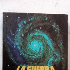 Libros de segunda mano: LA GUERRA DE LAS GALAXIAS - STAR WARS - NOVELA DE GEORGE LUCAS DIRECTOR DE LA PELÍCULA 1977. Lote 198254423