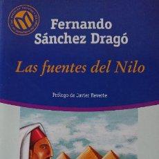 Libros de segunda mano: FERNANDO SANCHEZ DRAGÓ LAS FUENTES DEL NILO. Lote 198722517