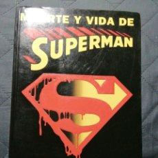Libros de segunda mano: MUERTE Y VIDA DE SUPERMAN. 1° EDICIÓN 1994. ROGER STERN. Lote 199261847