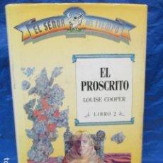 Libros de segunda mano: EL PROSCRITO.LIBRO 2 . LOUISE COOPER. EL SEÑOR DEL TIEMPO. TIMUN MAS. Lote 219670860