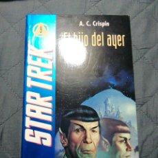 Libros de segunda mano: STAR TREK. 9. EL HIJO DE AYER. A C CRISPIN. Lote 200395707