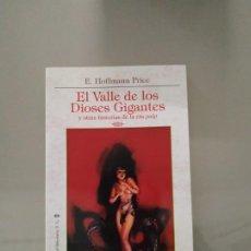 Libros de segunda mano: EL VALLE DE LOS DIOSES GIGANTES - E. HOFFMANN PRICE. LA BIBLIOTECA DEL LABERINTO. Lote 290144648