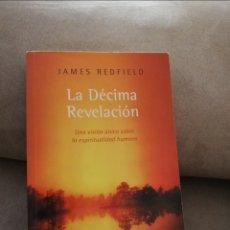 Libros de segunda mano: JAMES REDFIELD - LA DÉCIMA REVELACIÓN - RANDOM HOUSE MONDADORI 2012. Lote 202526521