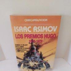 Livres d'occasion: ISAAC ASIMOV. LOS PREMIOS HUGO 1970-1972. SAMUEL R. DELANY. FRITZ LIEBER. THEODORE STURGEON. 1987.. Lote 203332298