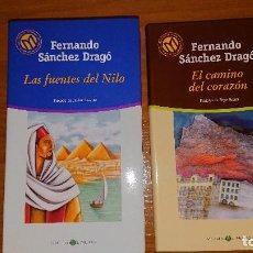 Libros de segunda mano: LAS FUENTES DEL NILO - EL CAMINO DEL CORAZÓN - FERNANDO SÁNCHEZ DRAGÓ – 2 LIBROS. Lote 203967793